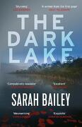 The Dark Lake: A stunning thriller perfect for fans of Jane Harper's The Dry (libro en Inglés)