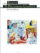 Escritos de psicoterapia cognitiva - Eduardo Keegan/EUDEBA - Universidad Nacional Autónoma de México