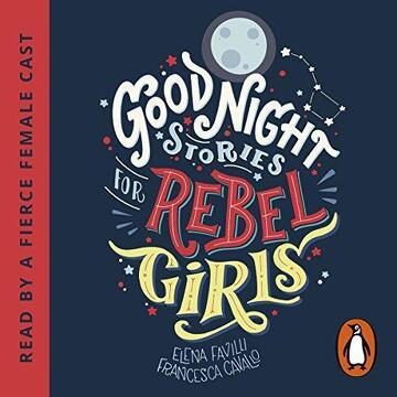 portada Good Night Stories For Rebel Girls Unabridged ed (libro en Inglés)