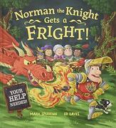 Scaredy Knight Gets A Fright (libro en Inglés)
