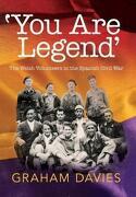 You are Legend : The Welsh Volunteers in the Spanish Civil War (Paperback) (libro en Inglés)