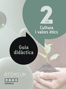 Atòmium, Guia Cultura Valors ètics, 2 Eso (libro en Catalán)