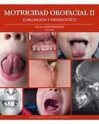 Motricidad Orofacial ii. Evaluacion y Diagnostico - Pia Villanueva Bianchini - Universitaria