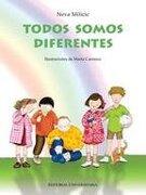 Todos Somos Diferentes - NEVA MILICIC - Editorial Universitaria