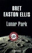 Lunar Park (Debolsillo Limited) - Bret Easton Ellis - Debolsillo