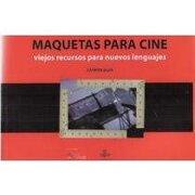 Maquetas Para Cine - CARMEN SILVA - Editorial Uqbar