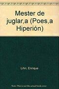 Mester De Juglaría - Enrique Lihn - Ediciones Hiperión, S.L.