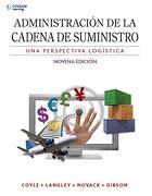 Administracion de la Cadena de Suministro: Una Perspectiva Logistica (Paperback) (libro en Inglés) - Coyle / Langley / Novack / Gibson - Cengage Learning