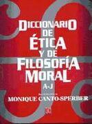 Diccionario De Etica Y Filosofia Moral. 2T - Monique Canto-Sperber - Fondo de Cultura Economica USA