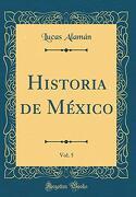 Historia de México, Vol. 5
