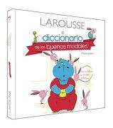 Diccionario de los Buenos Modales - Ediciones larousse - Ediciones Larousse