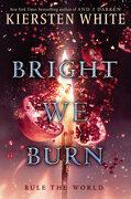 Bright we Burn (libro en Inglés) - Kiersten White (Author) - Random House