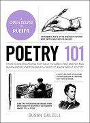 Poetry 101: From Shakespeare and Rupi Kaur to Iambic Pentameter and Blank Verse, Everything you Need to Know About Poetry (Adams 101) (libro en Inglés)