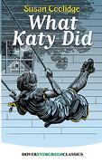 What Katy did (Dover Children's Evergreen Classics) (libro en Inglés)