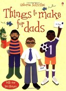 Things to Make for Dads (libro en Inglés) - Rebecca Gilpin - Usborne Publishing