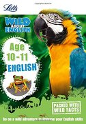 Letts Wild About Learning - English age 10-11 (libro en Inglés)