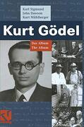 Kurt Gödel: Das Album - the Album (libro en Alemán) - Karl Sigmund; John Dawson; Kurt Mühlberger - Vieweg Friedr. + Sohn Ver