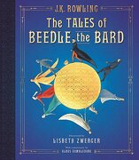 The Tales of Beedle the Bard: The Illustrated Edition (Harry Potter) (libro en Inglés)