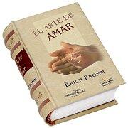 El Arte de Amar - Erich Fromm - Los Libros Mas Peque\Os Del Mundo