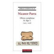 Obras Completas & Algo + (1975? 2006) - Nicanor Parra - Galaxia Gutenberg
