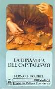 La Dinamica del Capitalismo - Fernand Braudel - Fondo De Cultura Economica Usa