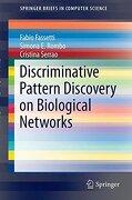 Discriminative Pattern Discovery on Biological Networks (Springerbriefs in Computer Science) (libro en Inglés)