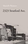 2323 Stratford Ave. - Marcelo Rioseco - Editorial Uqbar