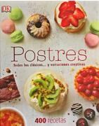 Postres. 400 Recetas (Dk) (Td) - Kristan Raines - Dorling Kindersley