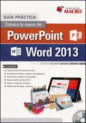 Conoce lo Nuevo de Power Point Word 2013. Guia Practica (Incluye cd) - Poul Paredes Bruno - Empresa Editora Macro