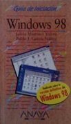 Windows 98 - Guia de Iniciacion (Anaya Multimedia) - Julian Martinez - Anaya Multimedia