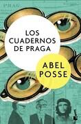 Cuadernos de Praga, Los-Booket - ABEL POSSE - BOOKET