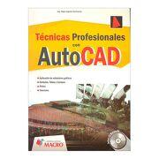 Tecnicas Avanzadas con Autocad 2012 con cd Edicion 2011 - Olger Ugarte Contreras - Empresa Editora Macro