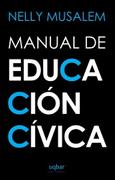 Manual de Educación Cívica - varios - uqbar ediciones