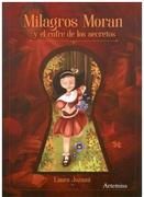 Milagros Moran y el Cofre de los Secretos - Equipo Artemisa - Artemisa Ediciones