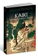 Kaiki: Cuentos de Terror y Locura - Vv. Aa. - Quaterni