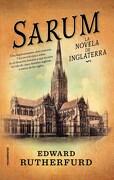 Sarum. La Novela de Inglaterra - Edward Rutherfurd - Roca Editorial