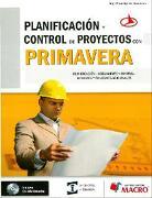 Planificacion y Control de Proyectos con Primavera - OLGER UGARTE CONTRERAS - EMPRESA EDITORA MACRO