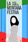 La Montaña Festiva - Alisa Ganièva - Turner