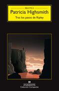 Tras los Pasos de Ripley - Patricia Highsmith - Anagrama