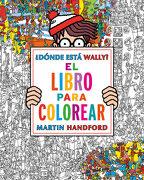 Dónde Está Wally? El Libro Para Colorear - Martin Handford - B De Blok