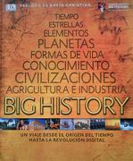 Big History. Un Viaje Desde el Origen del Tiempo (Dk) (Td)