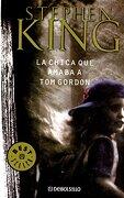 La Chica que Amaba a tom Gordon - Stephen King - Sudamericana