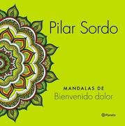 Mandalas de Bienvenido Dolor - Pilar Sordo - Planeta