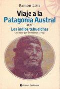 Viaje Patagonia Austral 1879 - Ramon Lista - Continente
