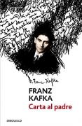 Carta al Padre - Franz Kafka - Debolsillo