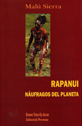 Rapanui. Náufragos del Planeta - Malu Sierra - Distribucion