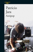 Antipop - Patricio Jara - Alfaguara