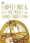 Historia del Mundo en 1000 Objetos - Varios - Editorial Granica