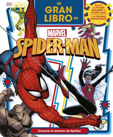 portada Mi Gran Libro de Spiderman. Marvel