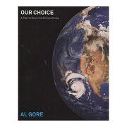 Our Choice (libro en Inglés) - Al Gore - Rodale Books